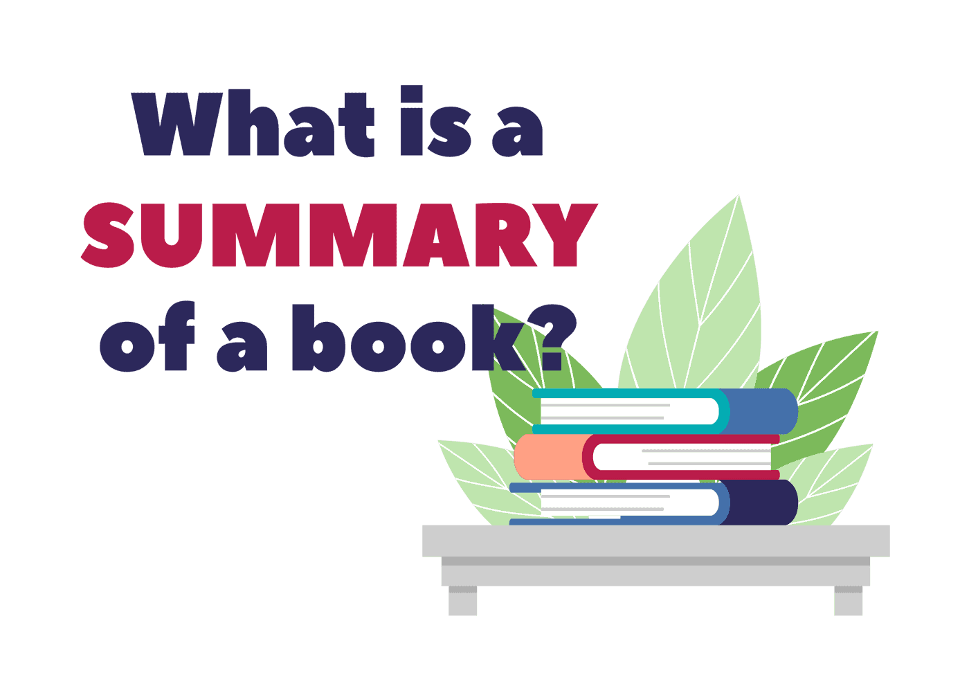 What is a summary of a book?